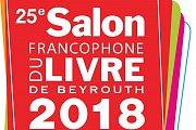 25eme Salon Francophone du Livre de Beyrouth 2018
