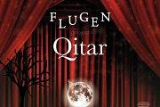 """Flugen Presents """"Qitar"""""""