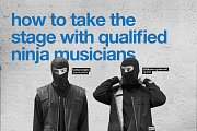 How to Take the Stage with Qualified Ninja Musicians