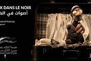 Voix Dans Le Noir | أصوات في الظلام