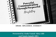 POWERFUL Communication Through Purposeful Storytelling