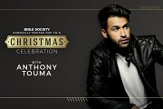 Bible Society Annual Christmas Concert Featuring Anthony Touma