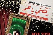 Shik Shak Show - NYE 2019 @ The Smallville Hotel