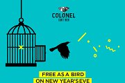 Free As A Bird - Colonel's NY Party