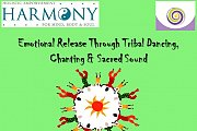 Emotional Release Through Tribal Dancing, Chanting & Sacred Sound