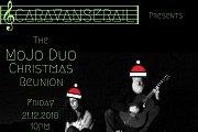 The MoJo Duo Christmas Reunion!