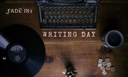Writing Day: New Years Edition with FADE IN