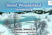 Shouf Wonderland Snowshoeing with Yolo