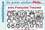 Les Petits Ateliers Philo avec Françoise Toscane