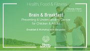 Brain & Breakfast: Understand & Prevent Cancer for Children & Adults - By I Have Learned Academy
