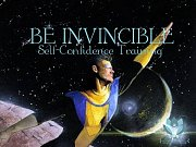 Be Invincible: Self-Confidence Training