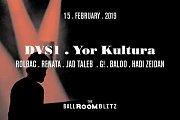 The Ballroom Blitz: DVS1 / Yor Kultura