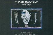 VETO - Art Exhibition by Thaer Maarouf