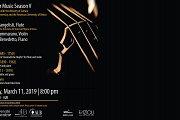 Chamber Music Season V | Matteo Evangelisti, Flute Principal flutist of the Orchestra del Teatro dell'Opera di Roma Daniela Cammarano, Violin Fausto Di Benedetto, Piano