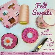 Felt Sweets at Alwan Salma