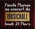 J'invite Maman au MusicHall