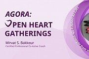 Agora Open Heart Gathering