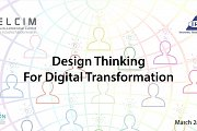 Design Thinking for Digital Transformation