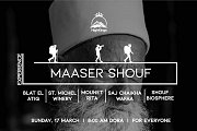 Maaser Shouf Experience