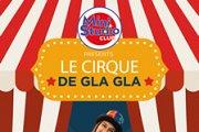 Le Cirque de Gla Gla