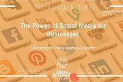 The Power of Social Media for Businesses - Workshop at I Have Learned Academy