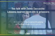 Tea Talk with Zeina Daccache: Lessons Learned from Life & Prisoners - An Event by I Have Learned Academy