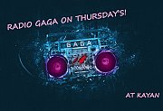 Radio Gaga night at Kayan