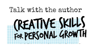 Discussion | Creative Skills for Personal Growth