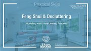 Feng Shui & Decluttering Workshop at I Have Learned Academy