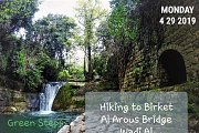 Hiking to Birket El Arous bridge & Visit to Dar Al Moukhtara with Green Steps