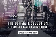The Ultimate Seduction: Lingerie Fashion Show
