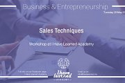 Sales Techniques - Workshop at I Have Learned Academy