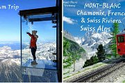 MONT-BLANC Chamonix, French-Swiss Riviera, &the Swiss Alps: Ecotourism Trip by GREEN STEPS