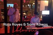 Sami Kawas & Raja Rayes at Bloom