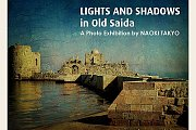 Ligths and Shadows in Old Saida (now extended till May 28)