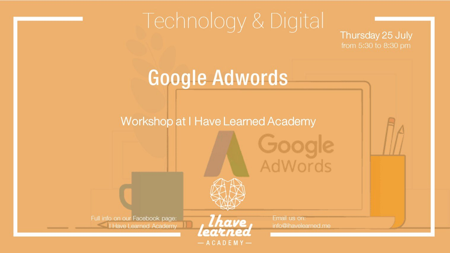 Google AdWords Workshop at I Have Learned Academy « Lebtivity