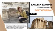 Baalbek & Anjar - Guided Tour with Lunch