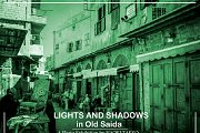 Lights and Shadows in Old Saida
