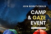 Camp and Gaze with BeirutVersus