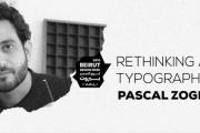 Rethinking Arabic Typography by Pascal Zoghbi - Beirut Design Week | Talk