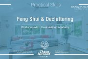 Feng Shui & Decluttering Workshop at I Have Learned Academy
