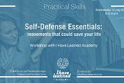 Self-Defense Essentials: movements that could save your life - Workshop at I Have Learned Academy