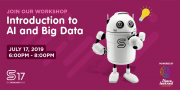 AI & Big Data Workshop at S17 powered by I Have Learned Academy