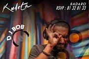 DJ Bob at Kudeta