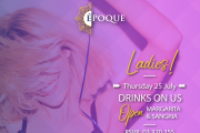 Ladies Night | Drink on Us at Epoque by Lamedina