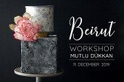 Cake Decoration Workshop with Mutlu Dukkan