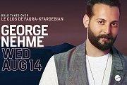George Nehme LIVE at Le Clos De Faqra Kfardebian