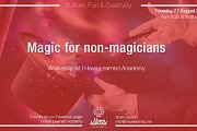 Magic for non-magicians Workshop at I Have Learned Academy