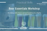 Beer Essentials Workshop - I Have Learned Academy