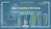 Beer Essentials Workshop - I Have Learned Academy